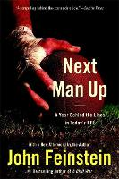 Next Man Up: A Year Behind the Lines in Today's NFL (Paperback)
