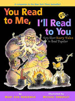 You Read To Me, I'Ll Read To You 2: Very Short Scary Tales to Read Together (Hardback)