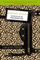 Secrets of My Hollywood Life: Paparazzi Princess - Secrets of My Hollywood Life Number 4 (Paperback)