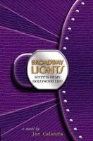 Secrets of My Hollywood Life: Broadway Lights - Secrets of My Hollywood Life 5 (Hardback)