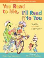 You Read to Me, I'll Read to You: Very Short Fables to Read Together (Hardback)