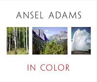Ansel Adams In Color: Revised and Expanded Edition (Hardback)