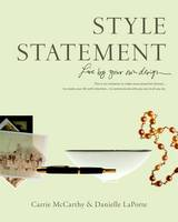 Style Statement: Live by Your Own Design (Paperback)
