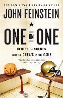 One on One: Behind the Scenes with the Greats in the Game (Paperback)