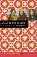 A Tale of Two Pretties (Paperback)