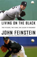 Living on the Black: Two Pitchers, Two Teams, One Season to Remember (Hardback)