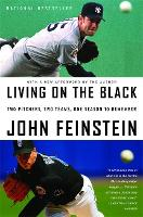 Living On The Black: Two Pitchers, Two Teams, One Season to Remember (Paperback)