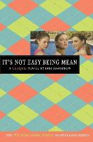 It's Not Easy Being Mean - Clique S. (Paperback)