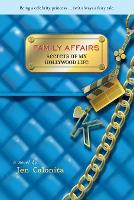 Secrets Of My Hollywood Life: Family Affairs: Number 3 in series - Secrets of My Hollywood Life (Paperback)