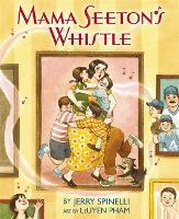 Mama Seeton's Whistle (Hardback)