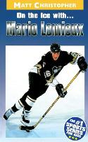 On the Ice with...Mario Lemieux (Paperback)