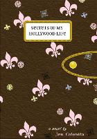 Secrets Of My Hollywood Life: Number 1 in series - Secrets of My Hollywood Life (Paperback)