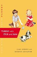 Yiddish With Dick And Jane (Hardback)