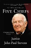 Five Chiefs: A Supreme Court Memoir (Paperback)