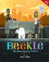 The Adventures of Beekle: The Unimaginary Friend (Hardback)