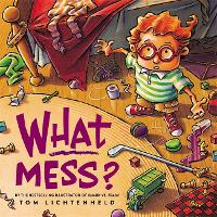 What Mess? (Paperback)