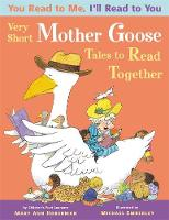 You Read to Me, I'll Read to You: Very Short Mother Goose Tales to Read Together (Paperback)