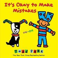 It's Okay To Make Mistakes (Hardback)