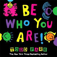 Be Who You Are (Hardback)