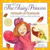 The Very Fairy Princess: Attitude of Gratitude - Very Fairy Princess (Hardback)