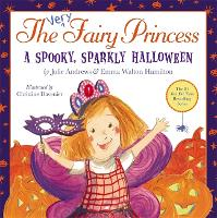 The Very Fairy Princess: A Spooky, Sparkly Halloween - Very Fairy Princess (Hardback)