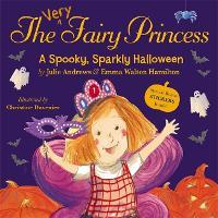 The Very Fairy Princess: A Spooky, Sparkly Halloween - Very Fairy Princess (Paperback)