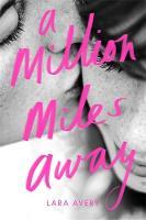 A Million Miles Away (Hardback)