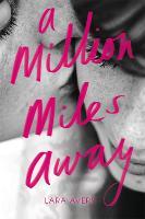 A Million Miles Away (Paperback)