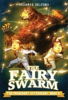 The Imaginary Veterinary: The Fairy Swarm - Imaginary Veterinary (Hardback)