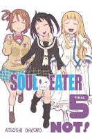 Soul Eater NOT!, Vol. 5 (Paperback)
