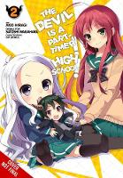 The Devil Is a Part-Timer! High School!, Vol. 2 (Paperback)