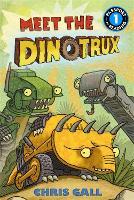 Meet the Dinotrux (Hardback)
