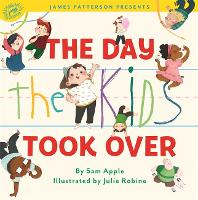 The Day the Kids Took Over (Hardback)