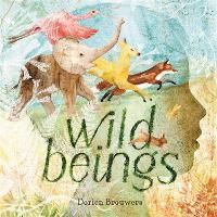 Wild Beings (Hardback)