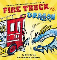 Fire Truck vs. Dragon (Hardback)