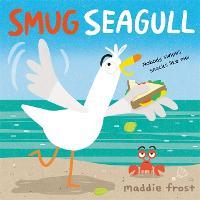 Smug Seagull (Hardback)