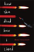 How She Died, How I Lived (Hardback)