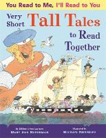 You Read to Me, I'll Read to You: Very Short Tall Tales to Read Together (Paperback)