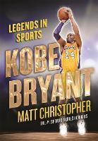 Kobe Bryant: Legends in Sports (Paperback)