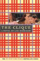 The Clique: A Novel (Paperback)