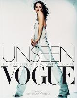 Unseen Vogue: The Secret History of Fashion Photography (Paperback)