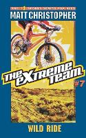The Extreme Team: Wild Ride (Paperback)