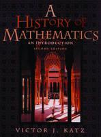 A History of Mathematics: An Introduction (Hardback)