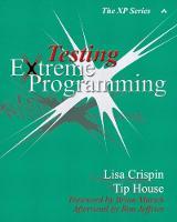 Testing Extreme Programming - XP Series (Paperback)