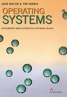Operating Systems: Concurrent and Distributed Software Design (Paperback)