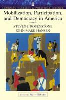Mobilization, Participation, and Democracy in America (Longman Classics Edition) (Paperback)