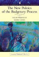 The New Politics of the Budgetary Process (Longman Classics Series) (Paperback)