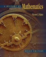 History of Mathematics: Brief Version (Hardback)