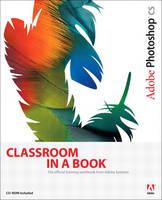Adobe Photoshop CS Classroom in a Book - Classroom in a Book