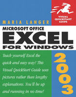 Microsoft Office Excel 2003 for Windows: Visual QuickStart Guide (Paperback)